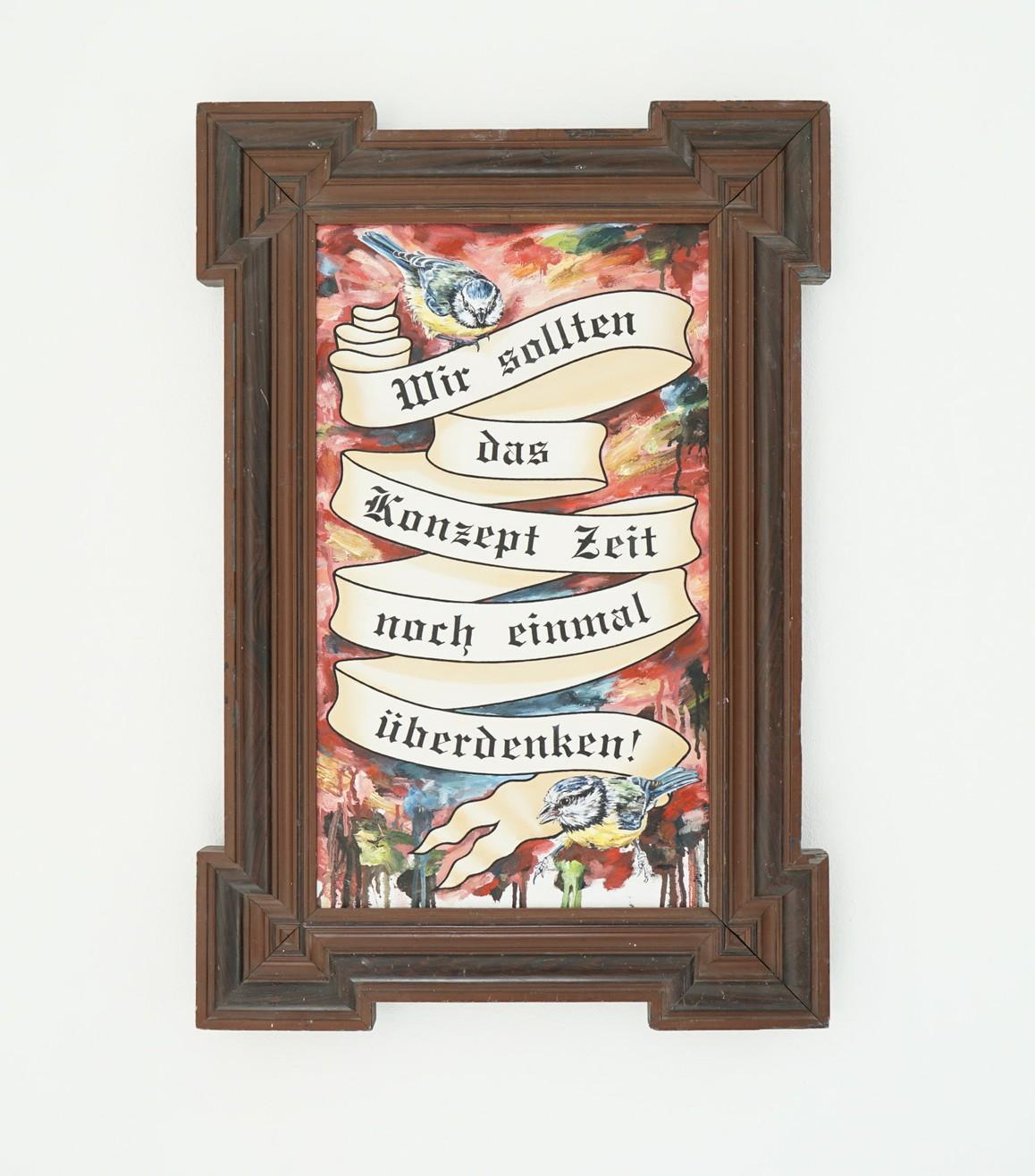»Wir sollten das Konzept Zeit noch einmal überdenken!« 2019, Öl auf Leinwand, Gründerzeit Rahmen, 82 x 56 cm