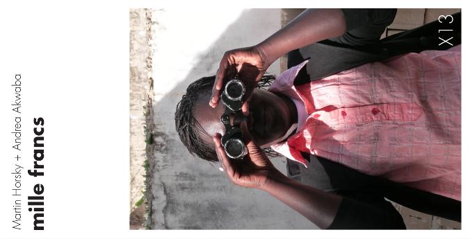 X13. Martin Horsky + Andrea Akwaba: mille Francs