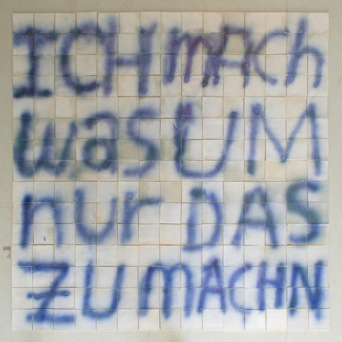 DOMINIK – JUST DO IT. / 225 Keramik-Kacheln, handgemacht, je 14 x 14 cm, 2016