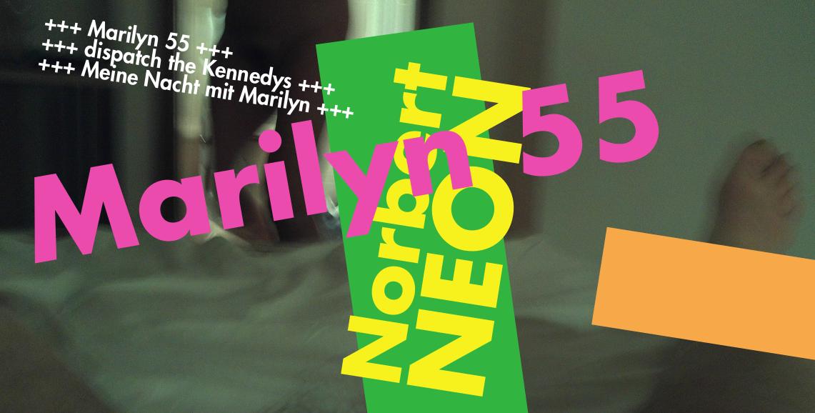 X35. Norbert NEON – Marilyn 55